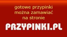 Gotowe przypinki można zamawiać na stronie www.przypinki.pl